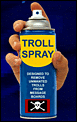 advice required ,please ..-troll-spray.png